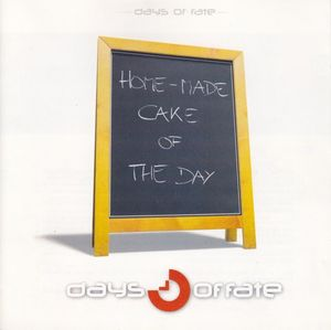 Days of Fate electro pop music Homemade Cake of the Day cd
